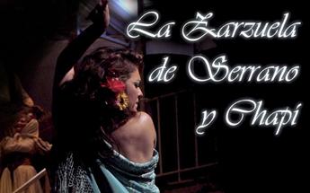 La zarzuela de Serrano y Chapi